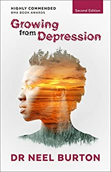 Growing from Depression, second edition by [Burton, Neel]