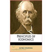Principles of Economics [Literature Classics Series] (Annotated) (English Edition)