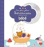 Les plus jolies berceuses pour les bébés (+CD) de Collectif (13 mars 2015) Broché