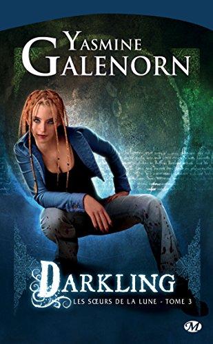 Darkling: Les Soeurs de la lune, T3