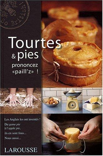 Tourtes & pies : Prononcez