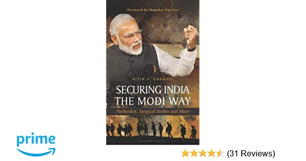 Buy Securing India The Modi Way: Pathankot, Surgical Strikes