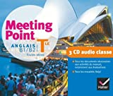 Meeting Point Anglais Tle éd. 2012 - 3 CD audio classe
