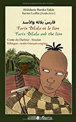 Faris Bilala et le lion : Conte du Darfour-Soudan, trilingue arabe-français-anglais