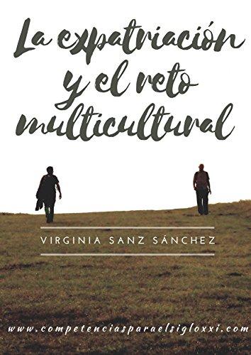 La expatriación y el reto multicultural por Virginia Sanz Sánchez