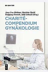 Charité-Compendium Gynäkologie Kindle Ausgabe