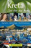 Kreta - Zeit für das Beste: Highlights - Geheimtipps - Wohlfühladressen - Klio Verigou, Rainer Hackenberg