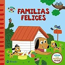Familias felices (Castellano - A Partir De 0 Años - Proyecto De 0 A 3 Años - Libros Emocionales)