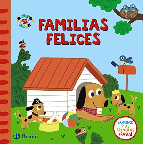 Familias felices (Castellano - A Partir De 0 Años - Proyecto De 0 A 3 Años - Libros Emocionales) por Varios Autores