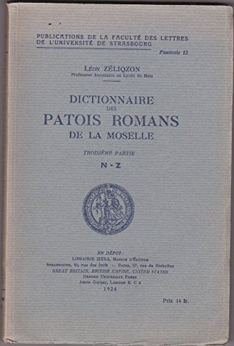 Léon Zéliqzon,... Dictionnaire des patois romans de la Moselle par Léon Zéliqzon