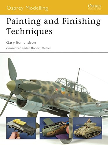 Painting and Finishing Techniques (Osprey Modelling) por Gary Edmundson