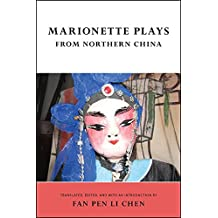 Marionette Plays from Northern China