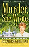 Murder, She Wrote: A Slaying in Savannah (Murder, She Wrote Mysteries)