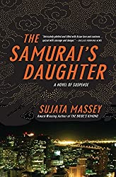 The Samurai's Daughter by Sujata Massey (2006-08-08)