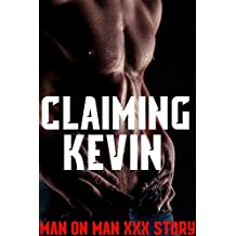 Claiming Kevin Man On Man XXX Story (English Edition)