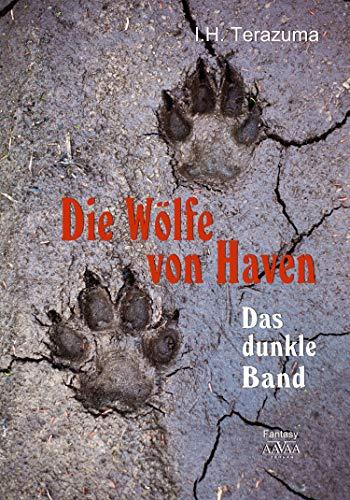 Die Wölfe von Haven: Das dunkle Band