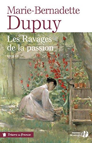 Les ravages de la passion (TRESORS FRANCE)