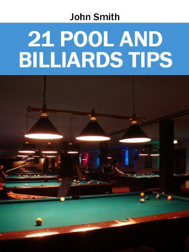 21 POOL AND BILLIARDS TIPS (English Edition) por John Smith