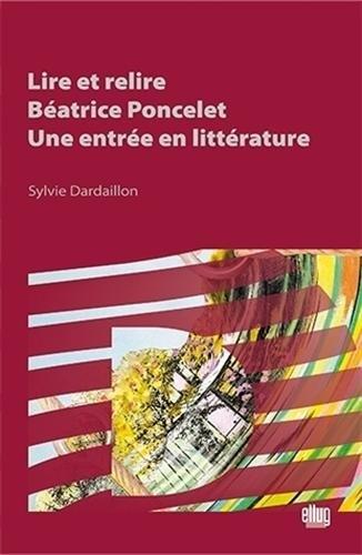 Lire et Relire Beatrice Poncelet : une Entrée en Litterature