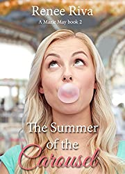 Summer of the Carousel (A Mazie May Book Book 2)