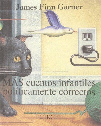 Más cuentos infantiles políticamente correctos (Regalo) - 9788477651284