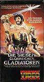 Die sieben glorreichen Gladiatoren