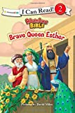 Brave Queen Esther (I Can Read! / Adventure Bible) by David Miles (Illustrator) (7-May-2015) Paperback