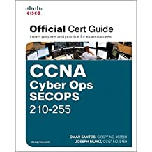CCNA CYBER OPS SECOPS 210-255 (Certification Guide)