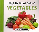 My Little Board Book of Vegetables