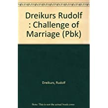 The Challenge of Marriage by Rudolf Dreikurs (1990-05-30)
