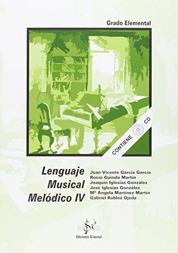 Lenguaje musical melodico IV (elemental) (+CD)