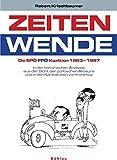 Zeitenwende: Die SPÖ-FPÖ-Koalition 1983-1987. in der historischen Analyse, aus der Sicht der politischen Akteure und in Karikaturen von Ironimus ... Studien der Dr.-Wilfried-Haslauer-Bibliothek)