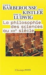 La philosophie des sciences au XXe siècle