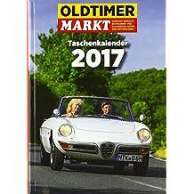 Oldtimer Markt Taschenkalender 2013