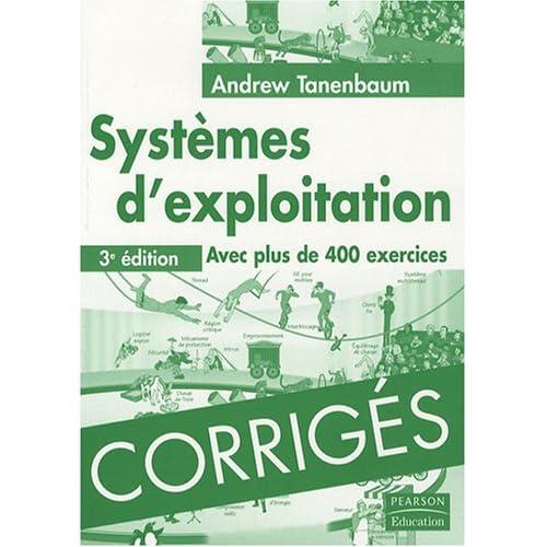 Corrigés de systèmes d'exploitation 3ème Ed.