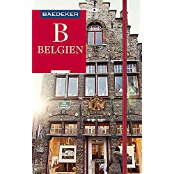 Baedeker Reiseführer Belgien: mit GROSSER REISEKARTE Autovermietung Belgien