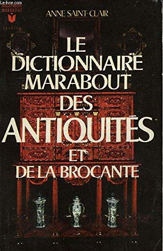 Le dictionnaire des antiquites et de la brocante