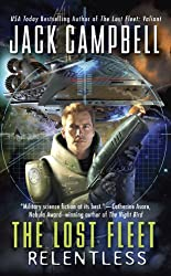 Relentless (The Lost Fleet, Book 5) by Jack Campbell (2009-04-28)