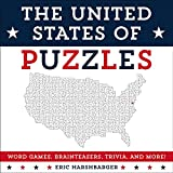 The United States of Puzzles: Word Games, Brainteasers, Trivia, and More!