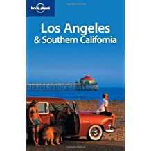 Los Angeles and Southern California (Lonely Planet Los Angeles, San Diego & Southern California)