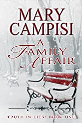 A Family Affair: Truth in Lies (Truth in Lies, Book 1)