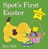 Spot's First Easter Board Book (Spot Lift the Flap)
