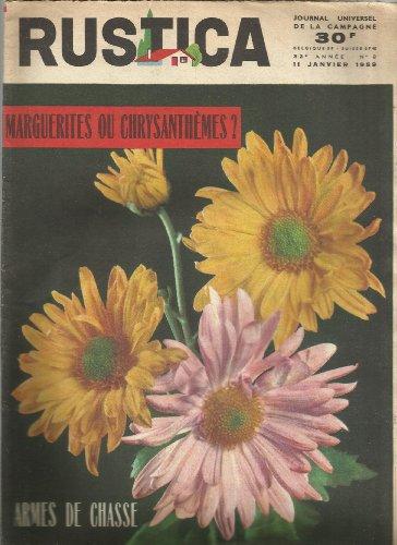 Rustica N° 2 du 11 janvier 1959 : Marguerites Ou Chrysanthèmes - Armes De Chasse - Le Castor - Agneaux Doubles - hydraulique agricole - la taille d'une couronne de poirier - poulailler de ponte et cour paillée