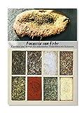 Focaccia con Erbe – 8 Gewürze Set für das italienische Fladenbrot (50g) – in einer schönen Holzbox – mit Rezept und Einkaufsliste – Geschenkidee für Feinschmecker von Feuer & Glas