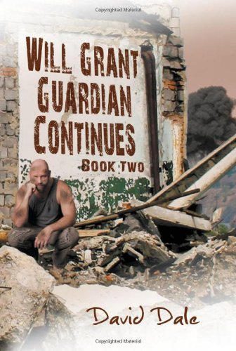 Will Grant: Guardian Continues Book Two