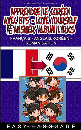 Apprendre le coréen avec BTS - LOVE YOURSELF 結'Answer' Album Lyrics par Easy Language