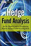 Hedge Fund Analysis: An In-Depth Guide to Evaluating Return Potential and Assessing Risks (Wiley Finance Editions, Band 778)