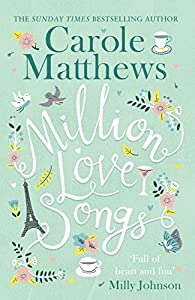 Million Love Songs: The laugh-out-loud, feel-good read (English Edition)