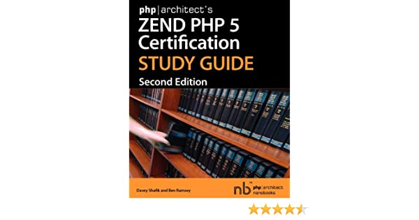 Phparchitect\'s Zend PHP 5 Certification Study Guide: Amazon.de ...