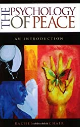 Psychology of Peace: An Introduction (Psychological Dimensions to War and Peace) by Rachel M. Macnair (2003-08-30)